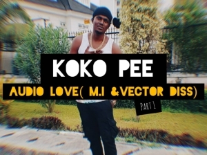 Kokopee - Audio Love (M.I & Vector Diss)